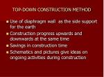 TOP-DOWN CONSTRUCTION METHOD