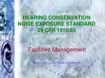Hearing Conservation Noise Exposure Standard 29 CFR 1910.95