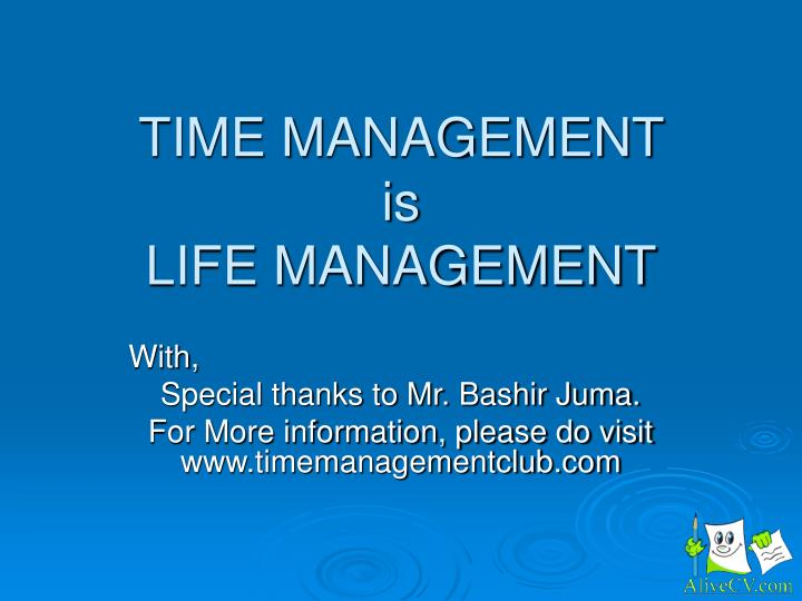 time management is life management n.