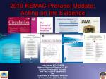 2010 REMAC Protocol Update: Acting on the Evidence