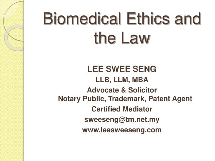 biomedical ethics and the law n.