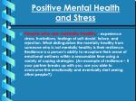 Positive Mental Health  and Stress