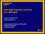 Ultra High Capacity Load Test On a Micropile