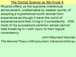 The Dismal Science as We Know It