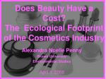 Does Beauty Have a Cost ? The Ecological Footprint of the Cosmetics Industry