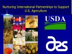 Nurturing International Partnerships to Support U.S. Agriculture