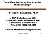 Good Manufacturing Practices for BioTechnology