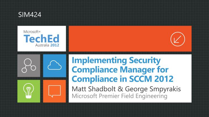 PPT - Implementing Security Compliance Manager for