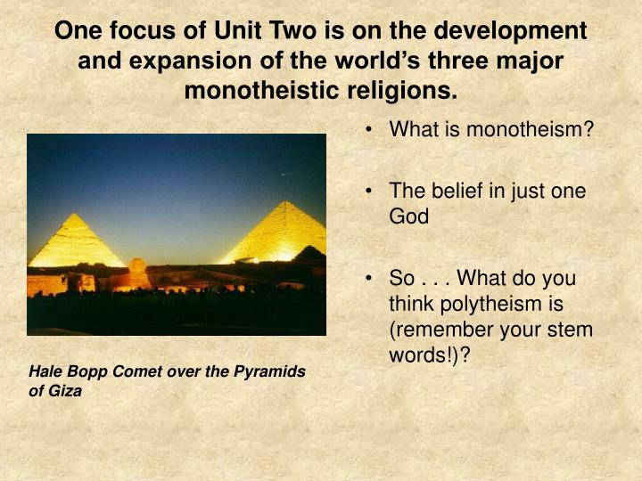 PPT One Focus Of Unit Two Is On The Development And