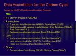 Data Assimilation for the Carbon Cycle funded by NASA's Modeling and Analysis Program