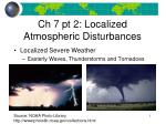 Localized Severe Weather Easterly Waves, Thunderstorms and Tornadoes
