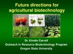 Future directions for agricultural biotechnology