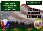 ARMY SERIAL NUMBER TRACKING (ARSNT) MAJOR ITEMS