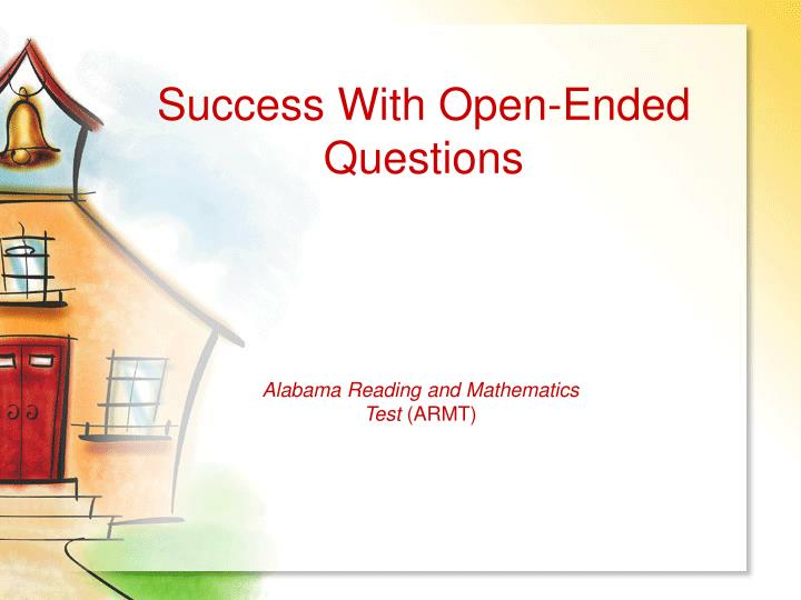 success with open ended questions n.