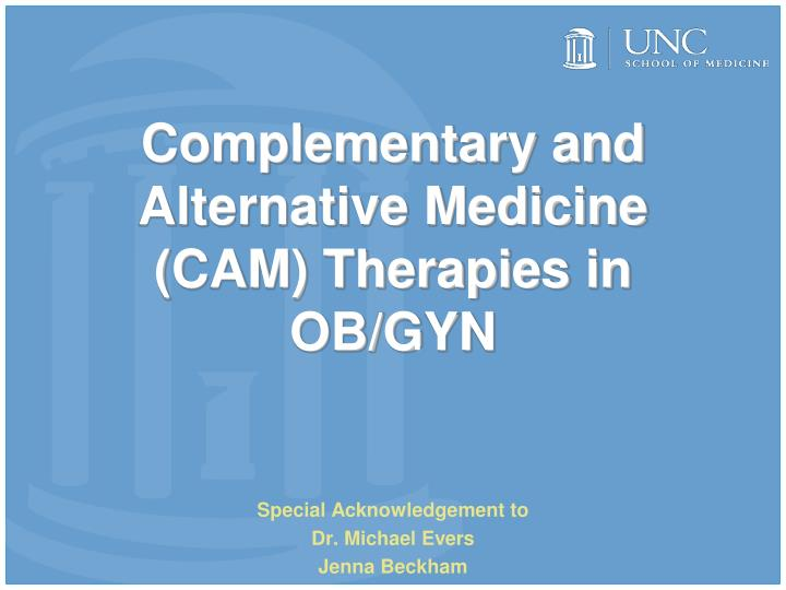 complementary and alternative medicine cam therapies in ob gyn n.