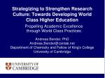 Strategizing to Strengthen Research Culture: Towards Developing World Class Higher Education