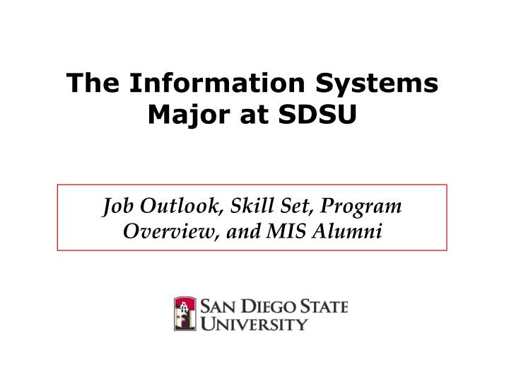 PPT - The Information Systems Major at SDSU Job Outlook
