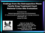 Findings from the Retrospective Phase Family Drug Treatment Court National Cross-Site Evaluation