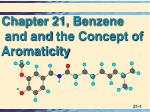 Chapter 21, Benzene  and  and  the Concept of Aromaticity