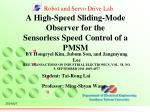A High-Speed Sliding-Mode Observer for the Sensorless Speed Control of a PMSM
