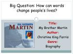 Big Question: How can words change people's lives?