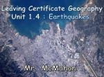 Leaving Certificate Geography Unit 1.4 :  Earthquakes