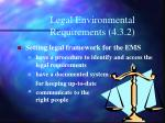 Legal Environmental Requirements (4.3.2)