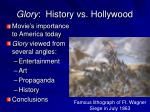Glory :  History vs. Hollywood