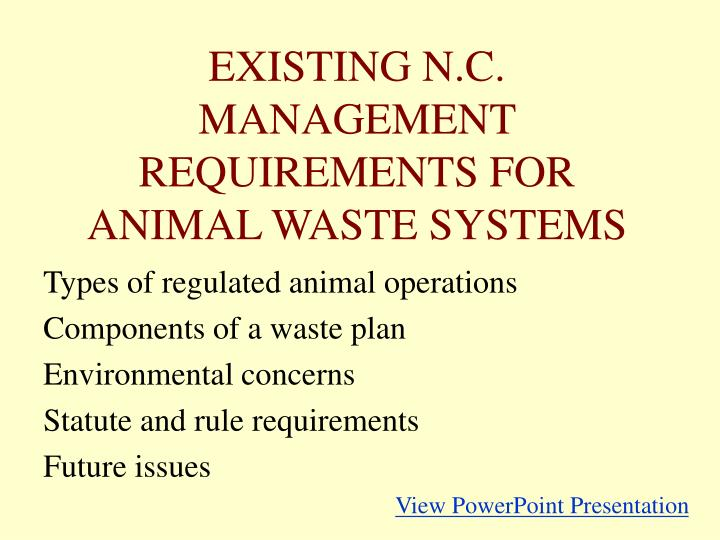 existing n c management requirements for animal waste systems n.