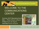 Welcome to the Communications Center