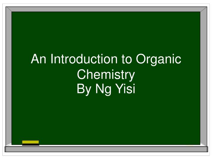 an introduction to organic chemistry n.