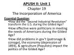 APUSH II: Unit 1 Chapter 19 The Incorporation of America