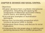Chapter 8: Deviance and Social Control