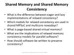 Shared Memory and Shared Memory Consistency