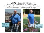 Before: Weight:255 lb Body fat: 39%