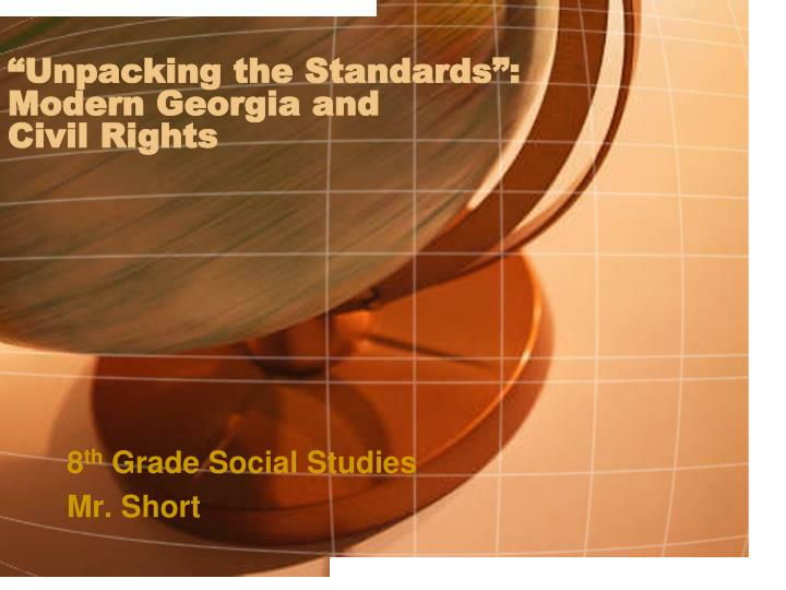 unpacking the standards modern georgia and civil rights n.