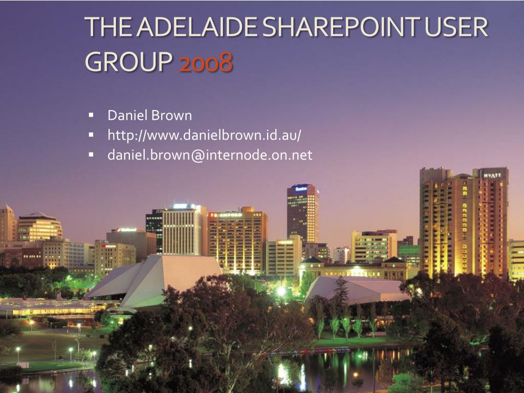the adelaide sharepoint user group 2008 l.