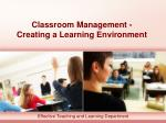 Classroom Management - Creating a Learning Environment