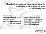Presented by  Dr Anne Davidson Lund Assistant Director CILT, the National Centre                   for Languages