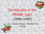 Introduction to the Middle Ages (1066-1485)