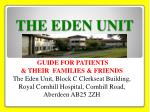 THE EDEN UNIT