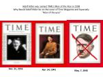 Adolf Hitler was named TIME's Man of the Year in 1938 Why Would Adolf Hitler be on the cover of Time Magazine and Espec