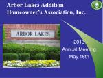 Arbor Lakes Addition Homeowner's Association, Inc.