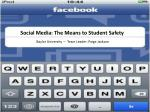 Social Media: The Means to Student Safety