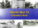 World War II Canada's Role