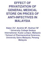 EFFECT OF PRIVATIZATION OF GENERAL MEDICAL STORE ON PRICES OF ANTI-INFECTIVES IN MALAYSIA