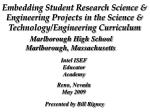 Embedding Student Research Science & Engineering Projects in the Science & Technology/Engineering Curriculum