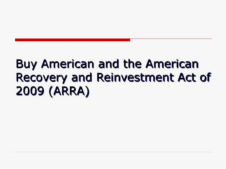 buy american and the american recovery and reinvestment act of 2009 arra n.