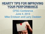 HEARTY TIPS FOR IMPROVING YOUR PERFORMANCE
