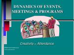 DYNAMICS OF EVENTS, MEETINGS & PROGRAMS